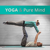 Yoga & Pure Mind – Stress Relief, Soft Music for Deep Meditation, Chakra Balancing, Training Yoga, Zen, Inner Spirit, Pure Relaxation by Lullabies for Deep Meditation