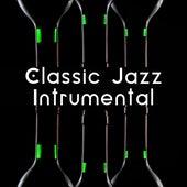 Classic Jazz Intrumental – The Best of Jazz Instrumental, Lounge, Piano Bar, Smooth Jazz de Instrumental