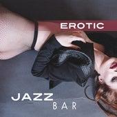 Erotic Jazz Bar – Sexy Chilled Jazz, Instrumental Music, Romantic Jazz Hits de Acoustic Hits