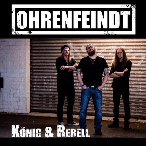 König und Rebell by Ohrenfeindt