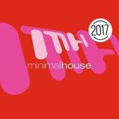 Minimal House 2017 von Various Artists