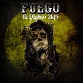 El Diablo 2k15 (Israel Toledo Remix) de Fuego