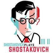 Shostakovich plays Shostakovich von Dmitri Shostakovich