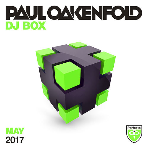 Paul Oakenfold - DJ Box May 2017 by Various Artists