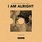 I Am Alright (feat. Tava) von Nari & Milani