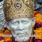 Shirdiwale Sai Baba, Vol. 5 de Various Artists