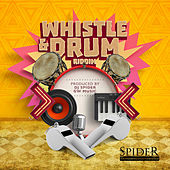 Whistle & Drum Riddim by Various Artists