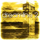 Dreamline 2 by Various Artists