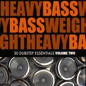Heavy Bassweight, Vol. 2 - 28 Dubstep Essentials by Various Artists
