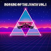 Decade of the Synth, Vol. 1 by Various Artists