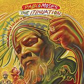 The Itinuation von Pablo Moses