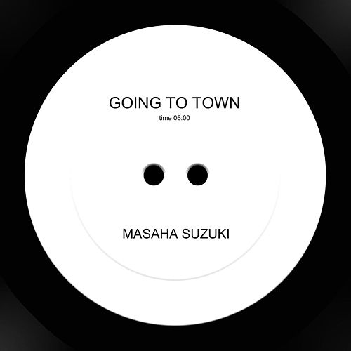 Going to Town by Masaha Suzuki