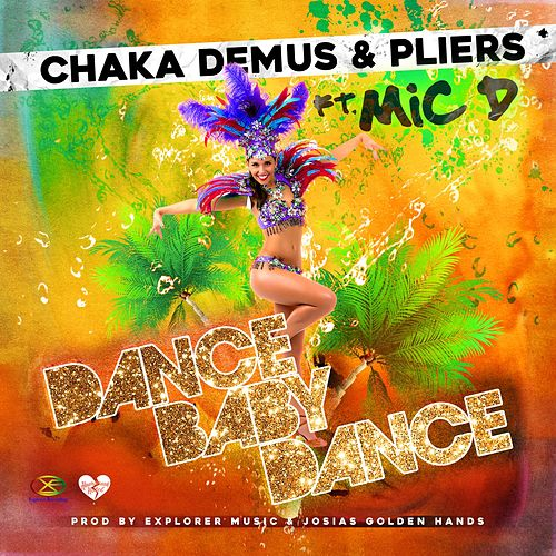 Dance Baby Dance by Chaka Demus and Pliers