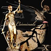 Criminals by Mrs X