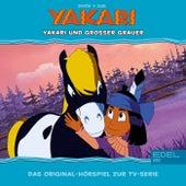 Folge 28: Yakari und Großer Grauer (Das Original-Hörspiel zur TV-Serie) von Yakari