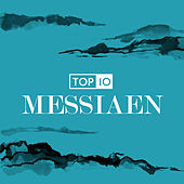 Top 10: Messiaen by Various Artists