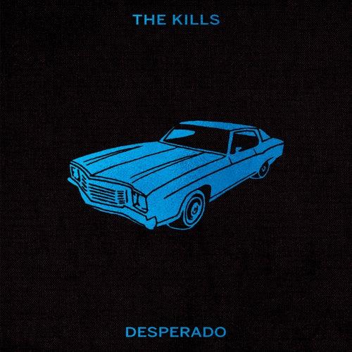 Desperado (Acoustic) by The Kills