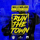 Run The Town de Milli Major
