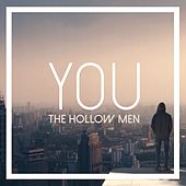 You by The Hollow Men