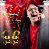 Hia Hia (Version Dance) by Hamid Bouchnak