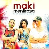 Mentirosa (feat. Martín Sangar) de Maki