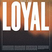 Moving as One (Radio Edit) von The Loyal