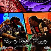 Loyalty Before Royalty von Various Artists