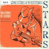 Milestones of Legends - Country & Western Stars, Vol. 3 de Various Artists