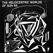 The Heliocentric Worlds of Sun Ra (vol. 1) by Sun Ra