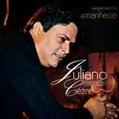 Alegria Vem ao Amanhecer by Juliano Cezar