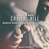 Capitol Hill (feat. Manolo Rose, Sheek Louch & Cormega) de Kool G Rap