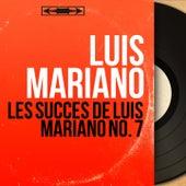 Les succès de Luis Mariano no. 7 (Mono Version) von Luis Mariano