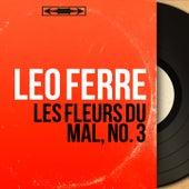 Les Fleurs du Mal, no. 3 (Mono Version) de Leo Ferre
