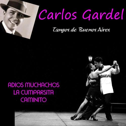 Tangos de Buenos Aires de Carlos Gardel