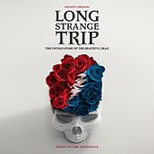 Long Strange Trip Soundtrack de Grateful Dead