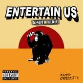 Entertain Us (Remix) by Benny Cassette