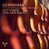 Geminiani: The Art of Playing on the Violin by Various Artists