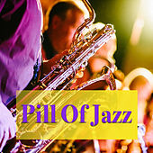 Pill Of Jazz de Various Artists