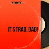 It's Trad, Dad! (Original Motion Picture Soundtrack, Stereo Version) de Various Artists