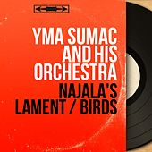 Najala's Lament / Birds (Mono Version) von Yma Sumac