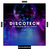 Discotech - The Sound of Nu Disco, Vol. 1 de Various Artists