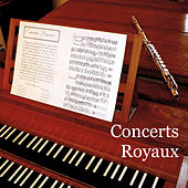 Concerts Royaux by Various Artists