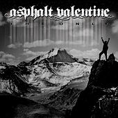 The Only by Asphalt Valentine