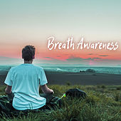 Breath Awareness - Breathe In, Breathe Out, Soft Instrumental Easy Listening Piano Music for Breathing Meditation de Breathe