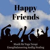 Happy Friends - Vägledd Meditation Förbättra Koncentration Studie Musik för Yoga Terapi Energibalansering Andlig Healing med New Age Natur Instrumental Ljud by Pet Music World