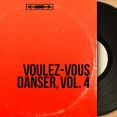 Voulez-vous danser, vol. 4 (Mono version) de Various Artists
