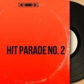 Hit Parade No. 2 (Mono Version) by Various Artists