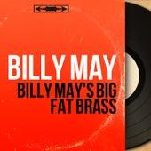 Billy May's Big Fat Brass (Mono Version) von Billy May