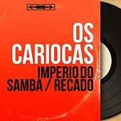 Imperio do Samba / Recado (Mono Version) von Os Cariocas