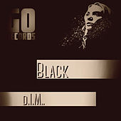 Black de D.I.M.
